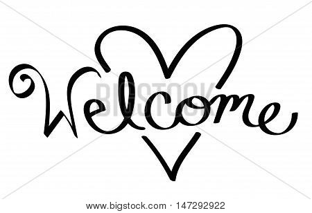 Isolated Welcome Heart Black and White Handwritten Lettering