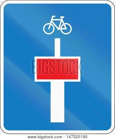 Danish Road Sign - No Through Road Except For Cyclists