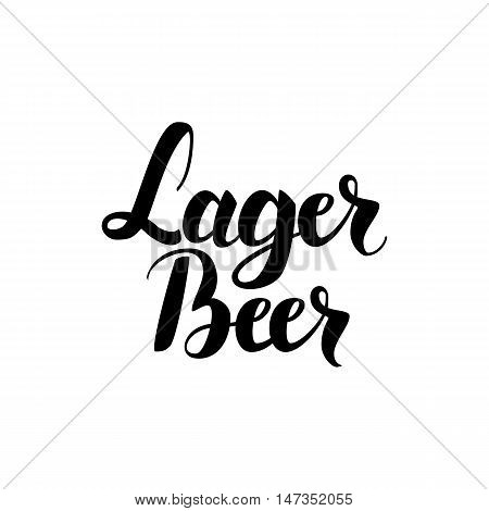 Lager Beer Lettering Card. Vector Illustration of Ink Brush Calligraphy Isolated over White Background. Hand Drawn Cursive Text.