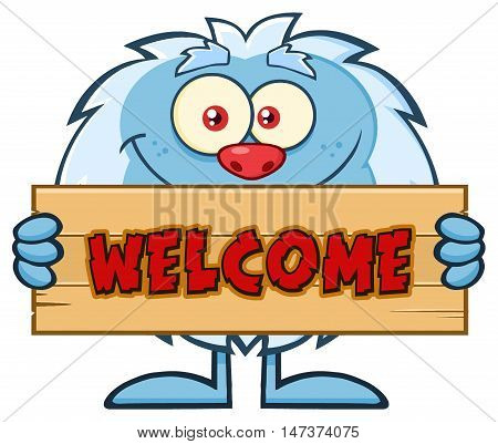 Cute Little Yeti Cartoon Mascot Character Holding Welcome Wooden Sign. Illustration Isolated On White Background