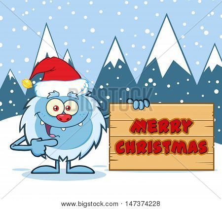 Happy Little Yeti Cartoon Mascot Character With Santa Hat Pointing To A Merry Christmas Wooden Sign. Illustration With Snow Mountains Background