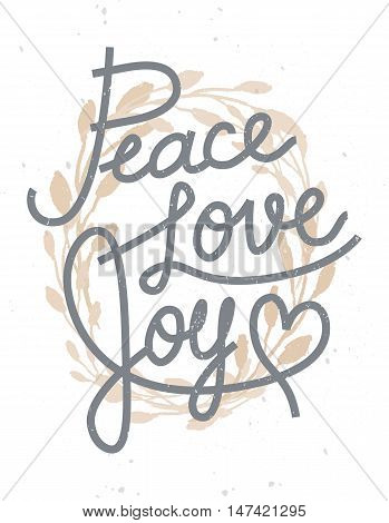 Peace, Love, Joy Christmas Lettering Quote With A Golden Wreath For Invitations, Greeting Cards And