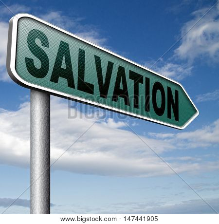 salvation road sign arrow follow jesus and god to be rescued save your soul sign with text and word 3D illustration