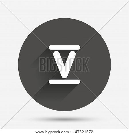 Roman numeral five sign icon. Roman number five symbol. Circle flat button with shadow. Vector