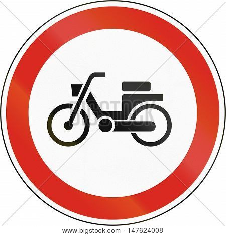 Road Sign Used In Hungary - No Mopeds