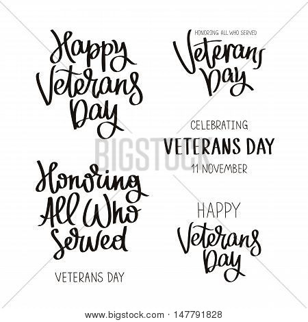 Set quotes to Happy Veterans Day. The trend calligraphy. Vector illustration on white background. Elements for design