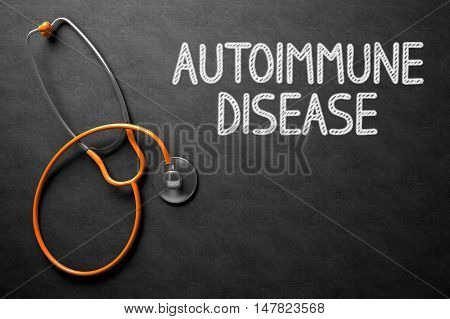 Medical Concept: Black Chalkboard with Autoimmune Disease. Medical Concept: Autoimmune Disease on Black Chalkboard. 3D Rendering.