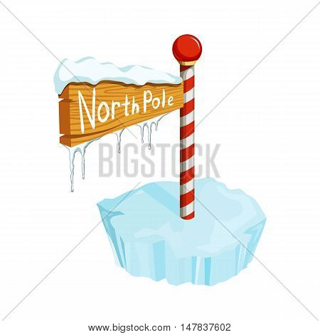Christmas North Pole sign. Christmas holiday object. Christmas North Pole sign vector illustration. Cartoon North Pole sign with ice floe, icicle and snow