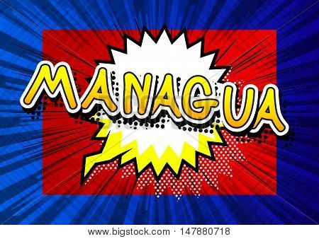 Managua - Comic book style text on comic book abstract background.