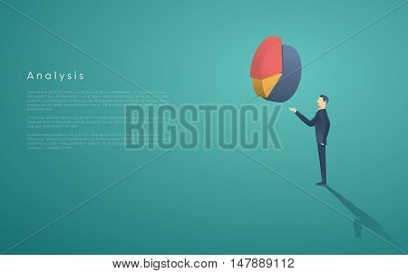 Business analysis presentation vector concept with businessman and pie chart symbol. Place for your text. Eps10 vector illustration.