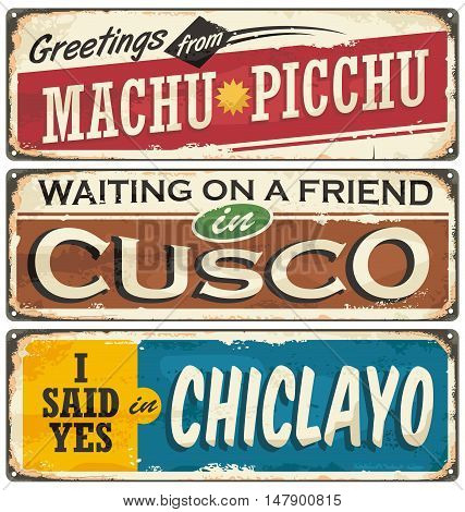 Peru signs collection with popular touristic destinations. Vintage vector souvenir sign or postcard templates. Travel theme. Places to visit and remember.