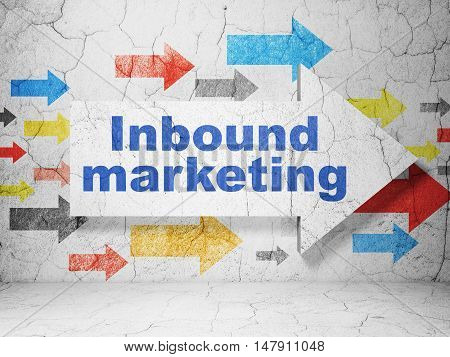 Marketing concept:  arrow with Inbound Marketing on grunge textured concrete wall background, 3D rendering