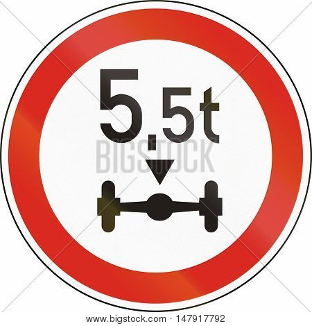Road Sign Used In Hungary - No Vehicles Having A Weight Exceeding 5,5 Tonnes On One Axle