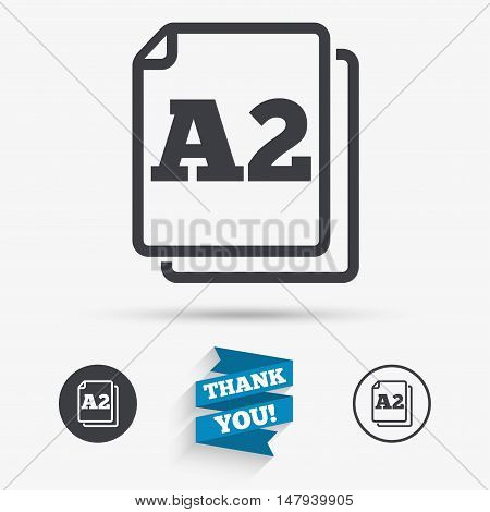 Paper size A2 standard icon. File document symbol. Flat icons. Buttons with icons. Thank you ribbon. Vector