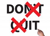 Don't Quit - Do Itv businessman work on white broad top view poster