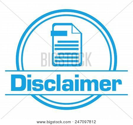 Disclaimer Concept Image With Text And Paper Symbol.