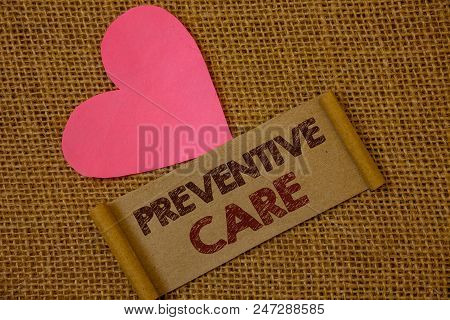 Handwriting Text Preventive Care. Concept Meaning Health Prevention Diagnosis Tests Medical Consulta