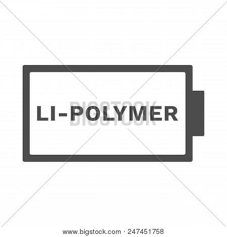 Lithium Polymer Battery Icon. Lipo Symbol. Vector.