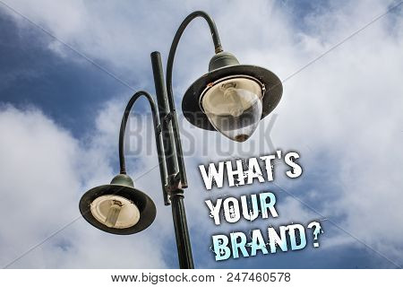 Text Sign Showing What's Your Brand Question. Conceptual Photo Asking About Slogan Or Logo Advertisi
