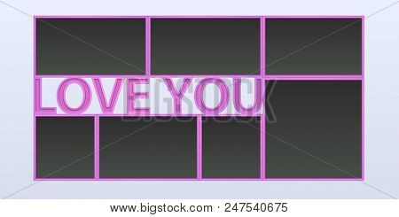Collage Of Photo Frames Vector Illustration, Background. Sign Love You And Blank Photo Frames For In