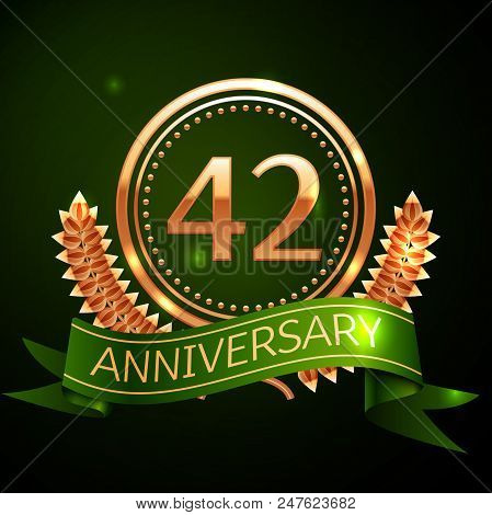 Realistic Forty Two Years Anniversary Celebration Design With Golden Ring And Laurel Wreath, Green R