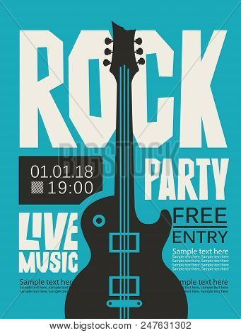 Vector Poster Or Banner For Rock Party With Live Music With An Electric Guitar And Place For Text. R