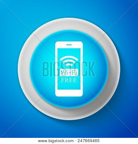 White Smartphone With Free Wi-fi Wireless Connection Icon Isolated On Blue Background. Wireless Tech