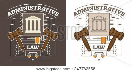 Administrative Law Vector Illustration. Brown And White Animated Visualization With Hammer, Courthou