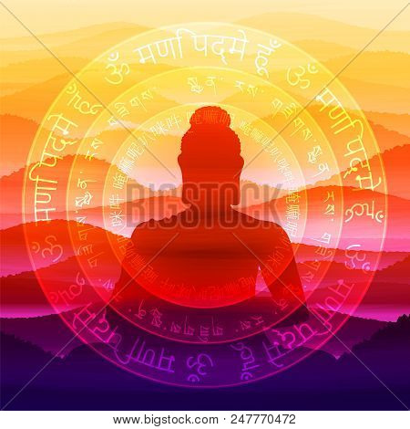 The Meditating Buddha Against The Background Of The Mantra Is Om Mani Padme Hum, Performed In Sanskr