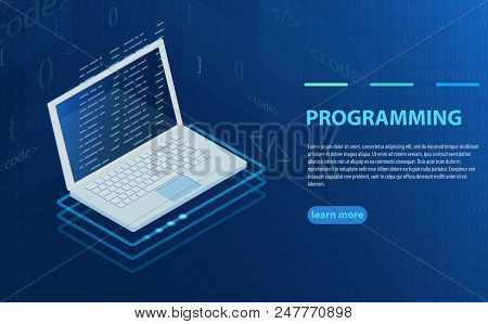 Programming And Software Development, Program Code On Laptop Screen, Big Data Processing, Computing