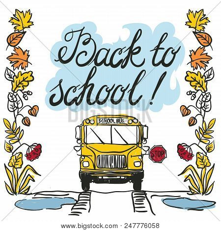 View Of The Entire Rear Of The School Bus Isolated On The White Background. Back To School