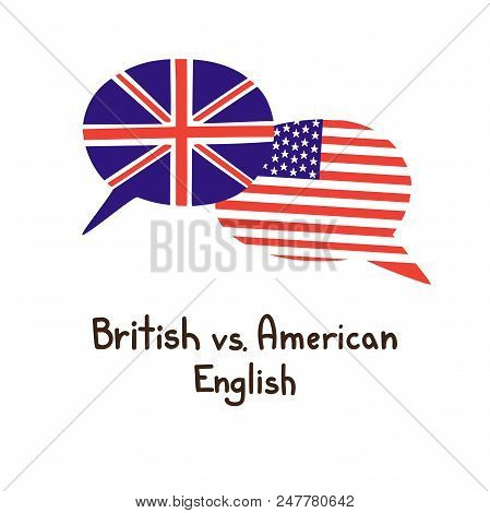 Vector Illustration With Two Hand Drawn Doodle Speech Bubbles With A National Flag Of And Hand Writt