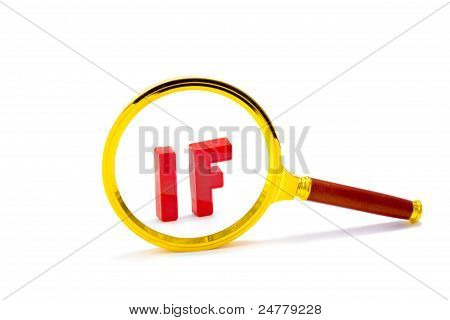 Magnifier With Word If