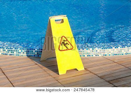 Sign Slippery Floor By The Pool, Pool Slippery Floor