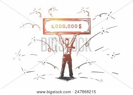 Lottery, Gain, Money, Million, Jackpot Concept. Hand Drawn Happy Man Holding A Bank Check For Millio