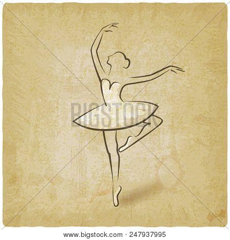 Sketch Ballet Posture. Dancing Studio Symbol Vintage Background. Vector Illustration - Eps 10