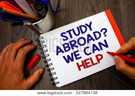 Text Sign Showing Study Abroad Question We Can Help. Conceptual Photo Going Overseas Complete Your S