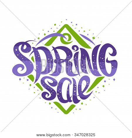 Vector Logo For Spring Sale, Curly Calligraphic Font With Decorative Elements, Seasonal Badge Of Rho