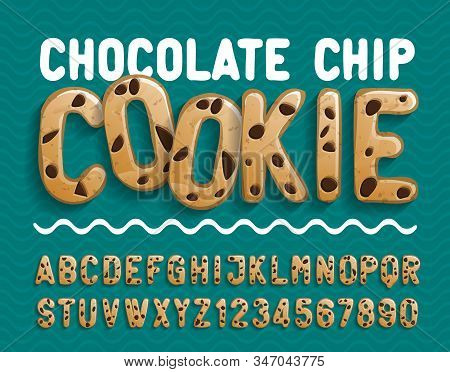 Chocolate Chip Cookie Alphabet Font. Cartoon Cookie Letters And Numbers. Stock Vector Illustration F
