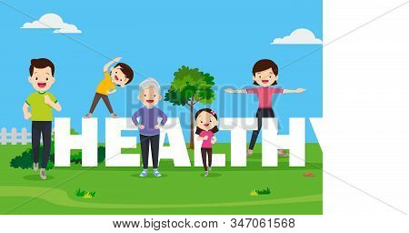 Healthy Concept Illustration Of Family ,big Happy Family Exercising Together With Healthy Word Lette