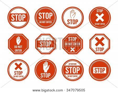 Stop Road Sign. Traffic Road Stop Symbol, Dangerous, Restricted Urban And Highway Symbols, Warning D