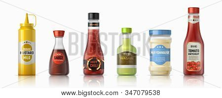 Sauce Bottles. Ketchup Mayonnaise And Mustard Realistic Containers, Hot Chilli And Soy Sauces. Vecto