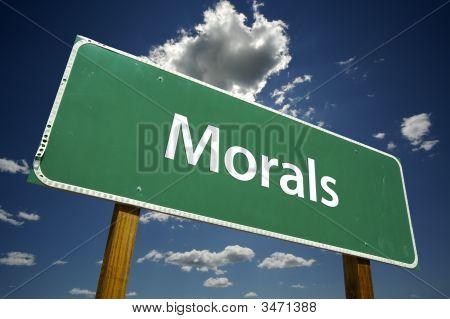 Morals Road Sign