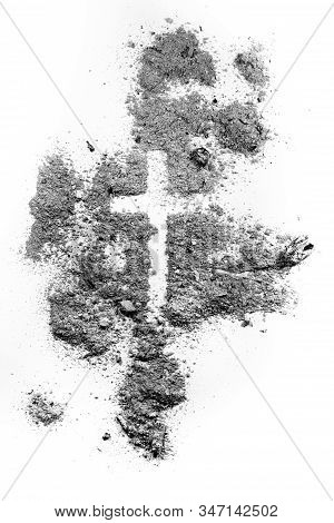 Ash Wednesday Cross Made Of Ash Or Dust, As Christian Faith, Lent Or Religion Holiday Concept. Jesus