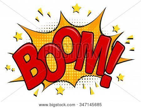 Comic Boom! Speech Bubble, Comic Book Explosion, Cartoon