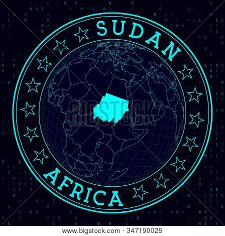 Sudan Round Sign. Futuristic Satelite View Of The World Centered To Sudan. Country Badge With Map, R