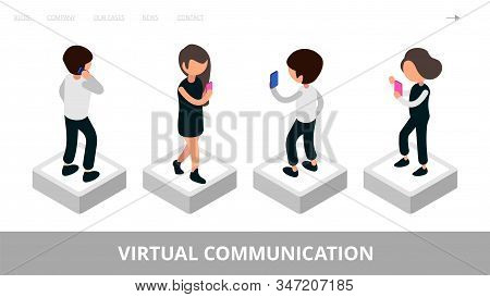 Virtual Communication Landing. Social Media, Mobile Chat Vector Illustration. Modern Isometric Busin