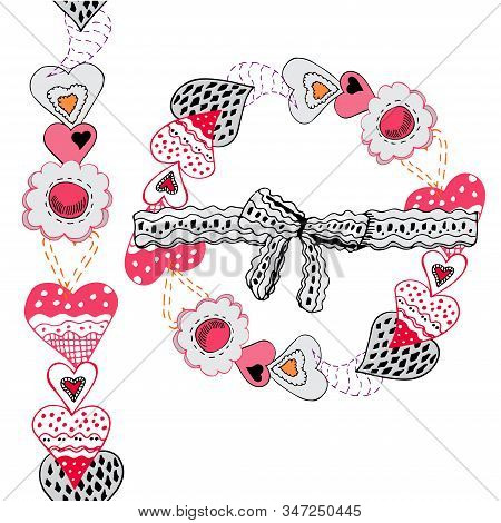 Wreath And Endless Brush With Hand Drawn Sketch Of  Sewing Hearts And Decorative Tapes. Color Elemen