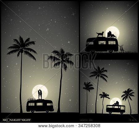 Set Of Vector Illustration With Silhouettes Of People And Camper On Moonlit Night. Lovers On Roof Of