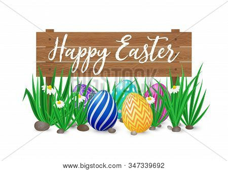Cute Vector Card Happy Easter With Wooden Signboard, Green Grass And Spring Flowers And Decorated Eg